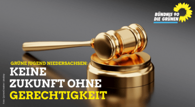 Grüne Jugend Niedersachsen: Keine Zukunft ohne Gerechtigkeit