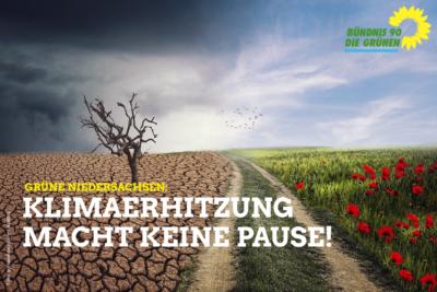 """GRÜNE Niedersachsen: """"Die Klimaerhitzung macht keine Pause!"""""""