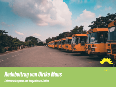 Redebeitrag Ulrike Maus Echtzeitinfo und bargeldloses Zahlen