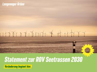 Statement der Langeooger Grünen zur ROV Seetrassen 2030